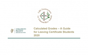 Calculated Grades – A Guide for Leaving Certificate Students 2020